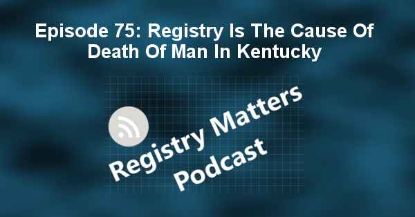 RM75: Registry Is The Cause Of Death Of Man In Kentucky