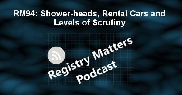 RM94: Shower-heads, Rental Cars and Levels of Scrutiny
