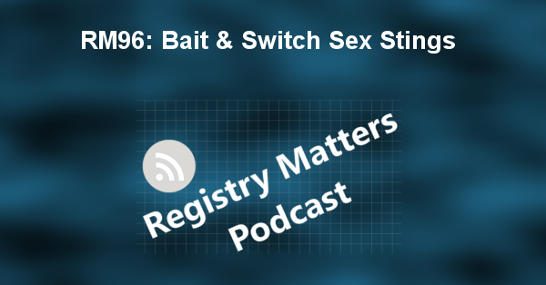 RM96: Bait & Switch Sex Stings