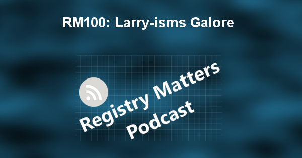 RM100: Larry-isms Galore