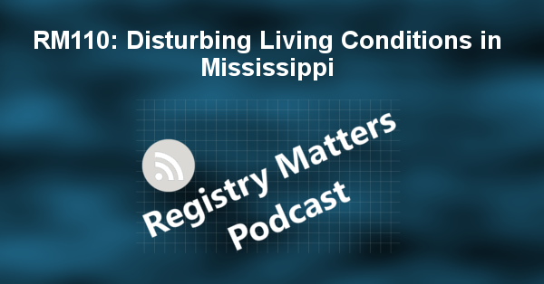 RM110: Disturbing Living Conditions in Mississippi