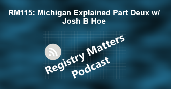 RM115: Michigan Explained Part Deux w/ Josh B Hoe