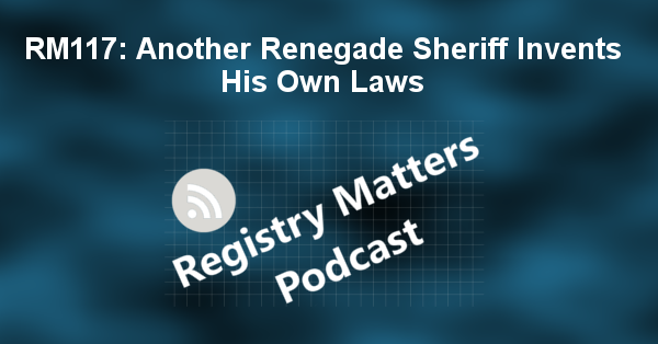 RM117: Another Renegade Sheriff Invents His Own Laws