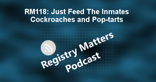 RM118: Just Feed The Inmates Cockroaches and Pop-tarts