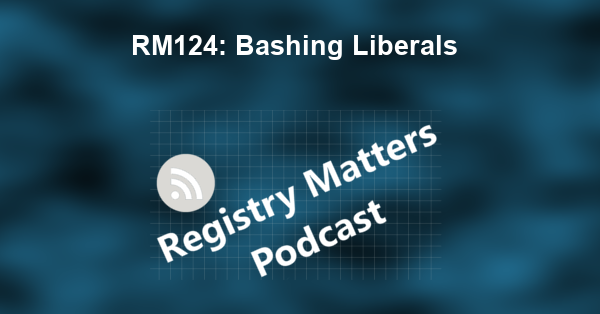 RM124: Bashing Liberals