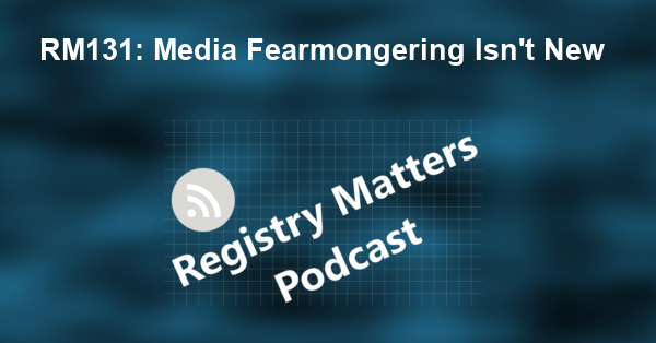 RM131: Media Fearmongering Isn't New
