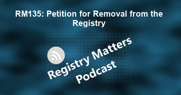 RM135: Petition for Removal from the Registry