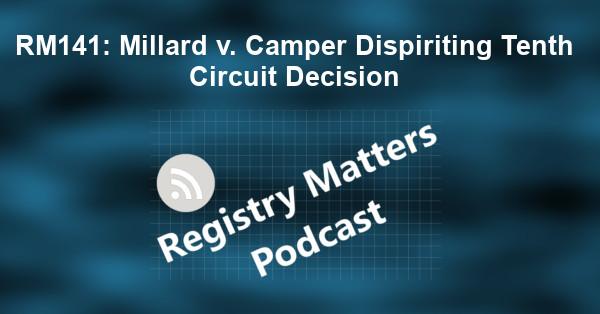 RM141: Millard v. Camper Dispiriting Tenth Circuit Decision