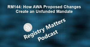 RM144: How AWA Proposed Changes Create an Unfunded Mandate