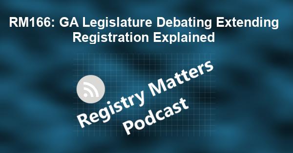RM166: GA Legislature Debating Extending Registration Explained