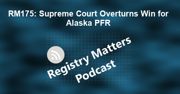 RM175: Supreme Court Overturns Win for Alaska PFR