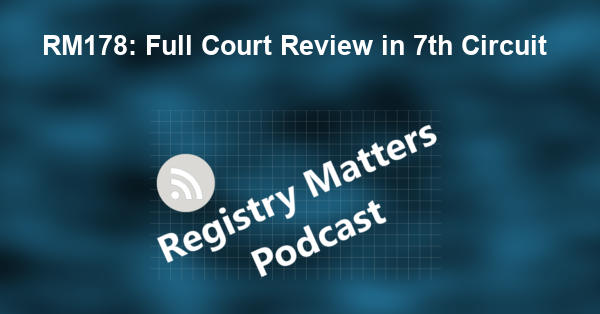 RM178: Full Court Review in 7th Circuit