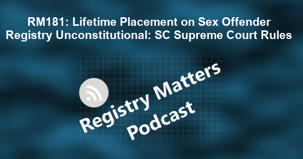 RM181: Lifetime Placement on Sex Offender Registry Unconstitutional: SC Supreme Court Rules